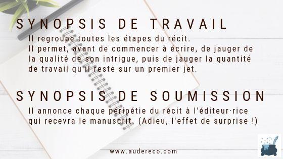 La différence entre synopsis de travail et synopsis de soumission. (Envoi aux maisons d'édition.) | Aude Réco