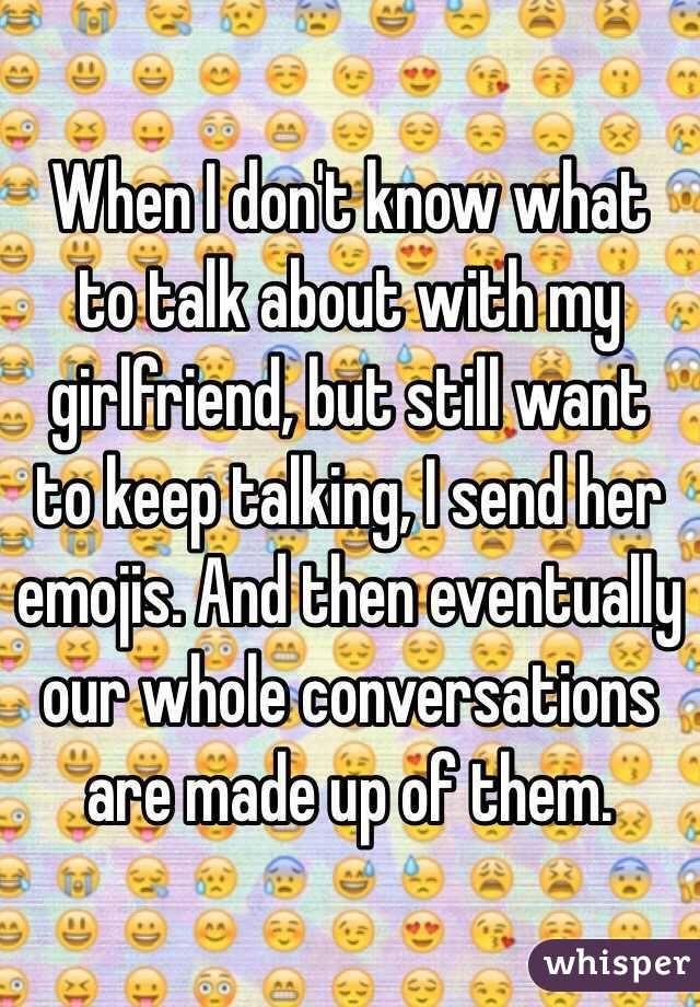 talking to my girlfriend