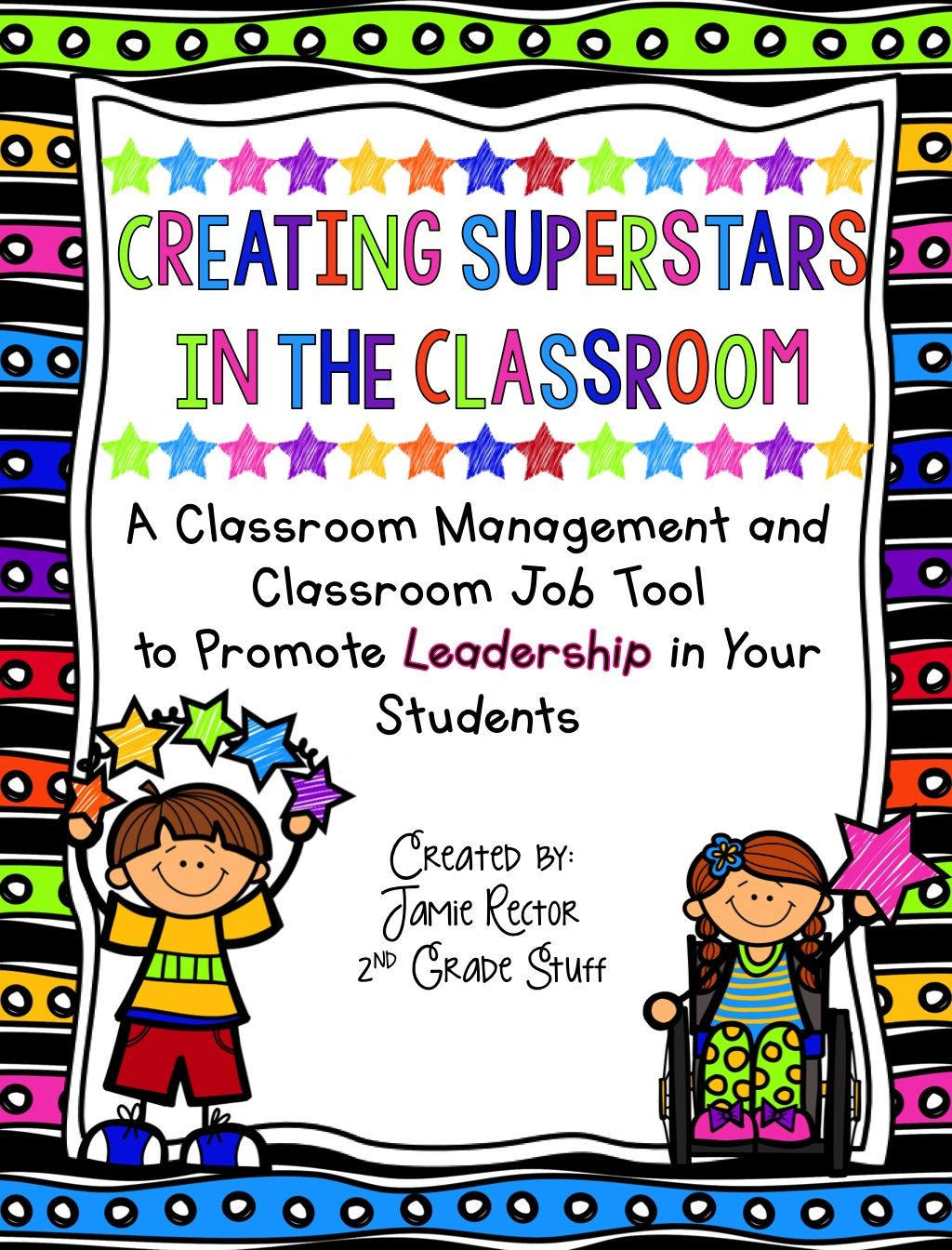 Creating Superstars In The Classroom A Tool To Promote