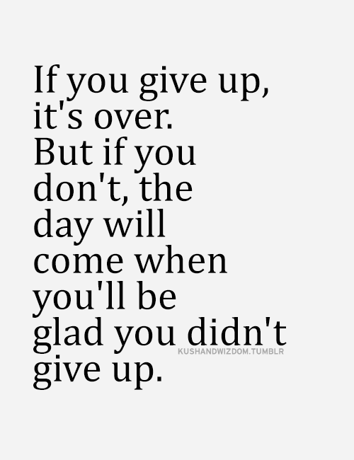 The Good Vibe Inspirational Picture Quotes Giving Up Quotes Love My Wife Quotes Inspirational Quotes Pictures