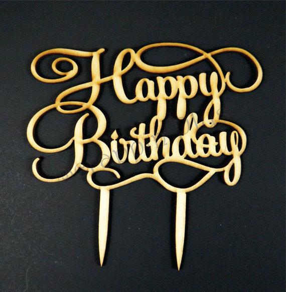Wooden Laser Cut Happy Birthday Cake Topper Craftylaser