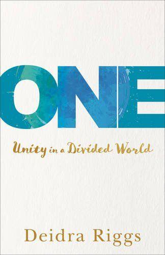 One: Unity in a Divided World by Deidra Riggs https://www.amazon.com/dp/0801018439/ref=cm_sw_r_pi_dp_x_eBtEyb4FYRWR6