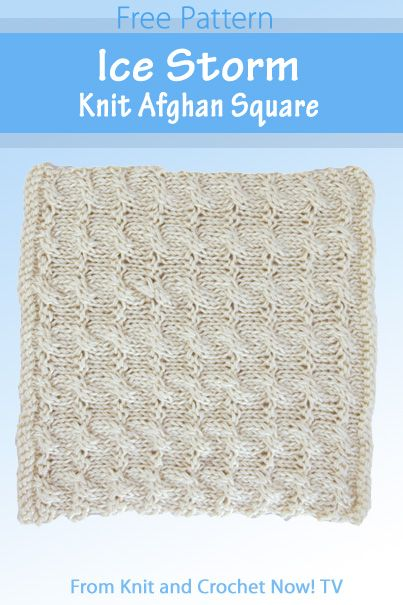 Ice Storm Knit Afghan Square Featured In Episode 306 Of Knit And