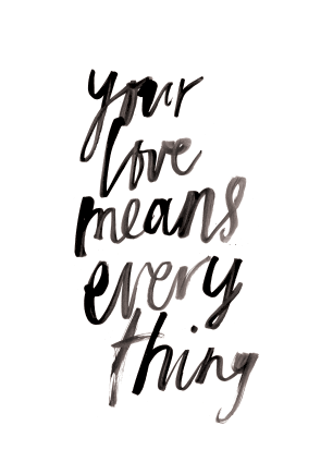 Your Love Means Everything