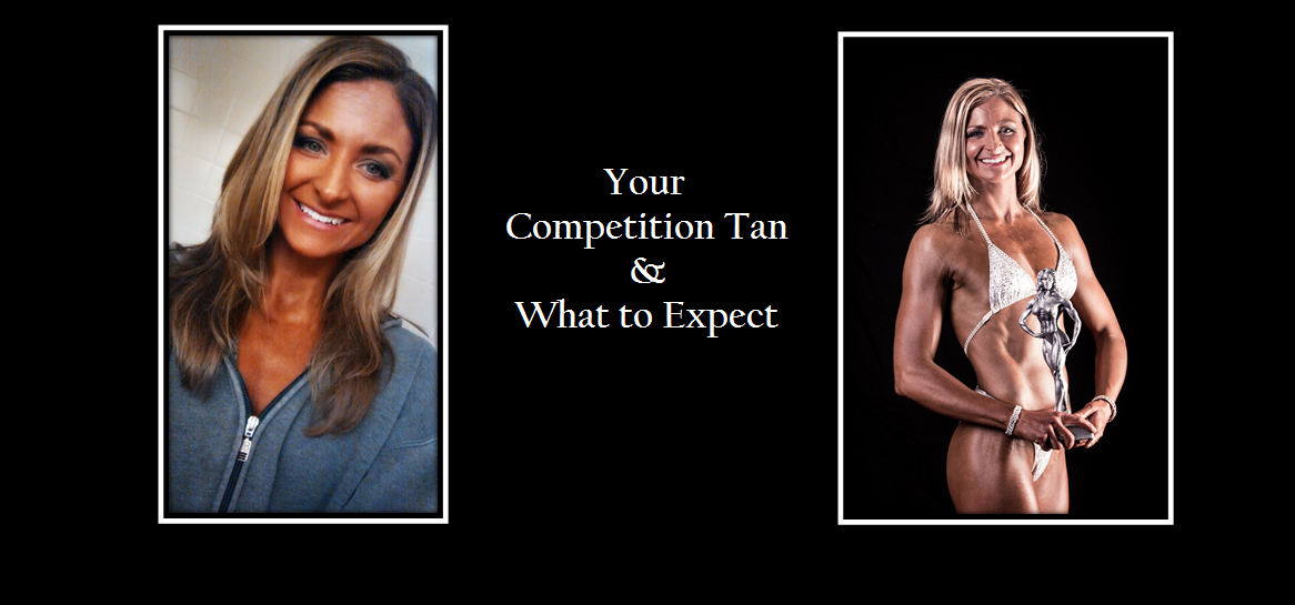 Your Competition Tan- What to Expect | Competition makeup ...