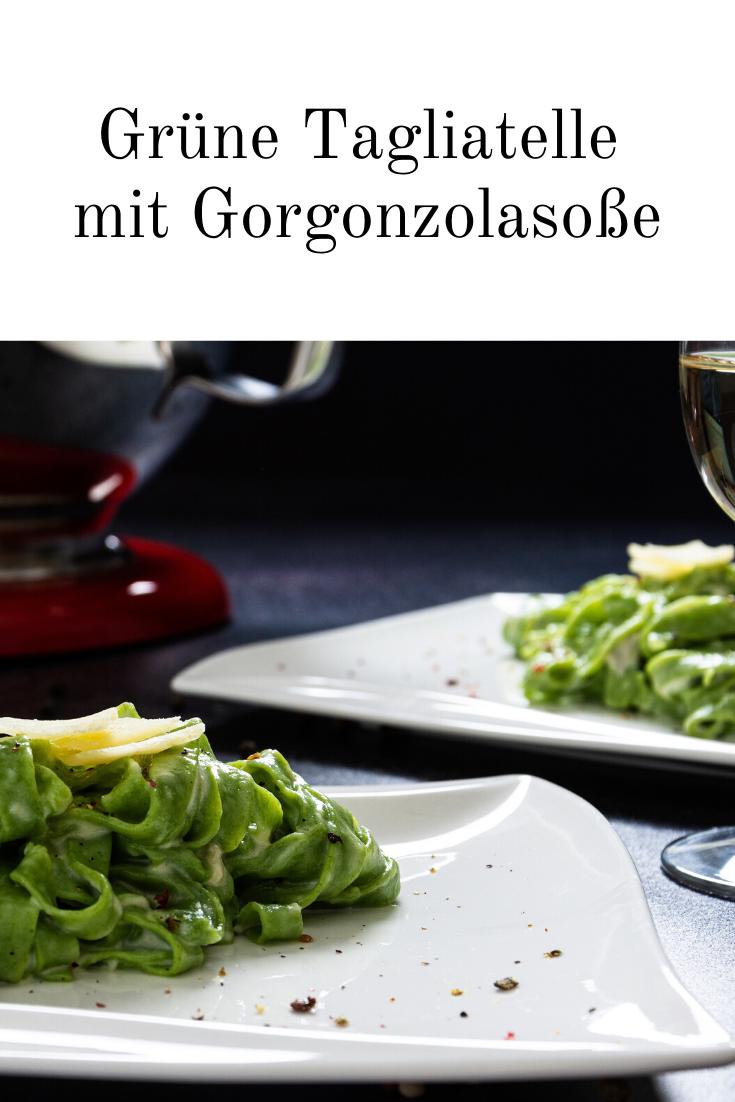 Grune Tagliatelle Mit Gorgonzolasosse In 2020 Tagliatelle Gorgonzolasosse Rezepte