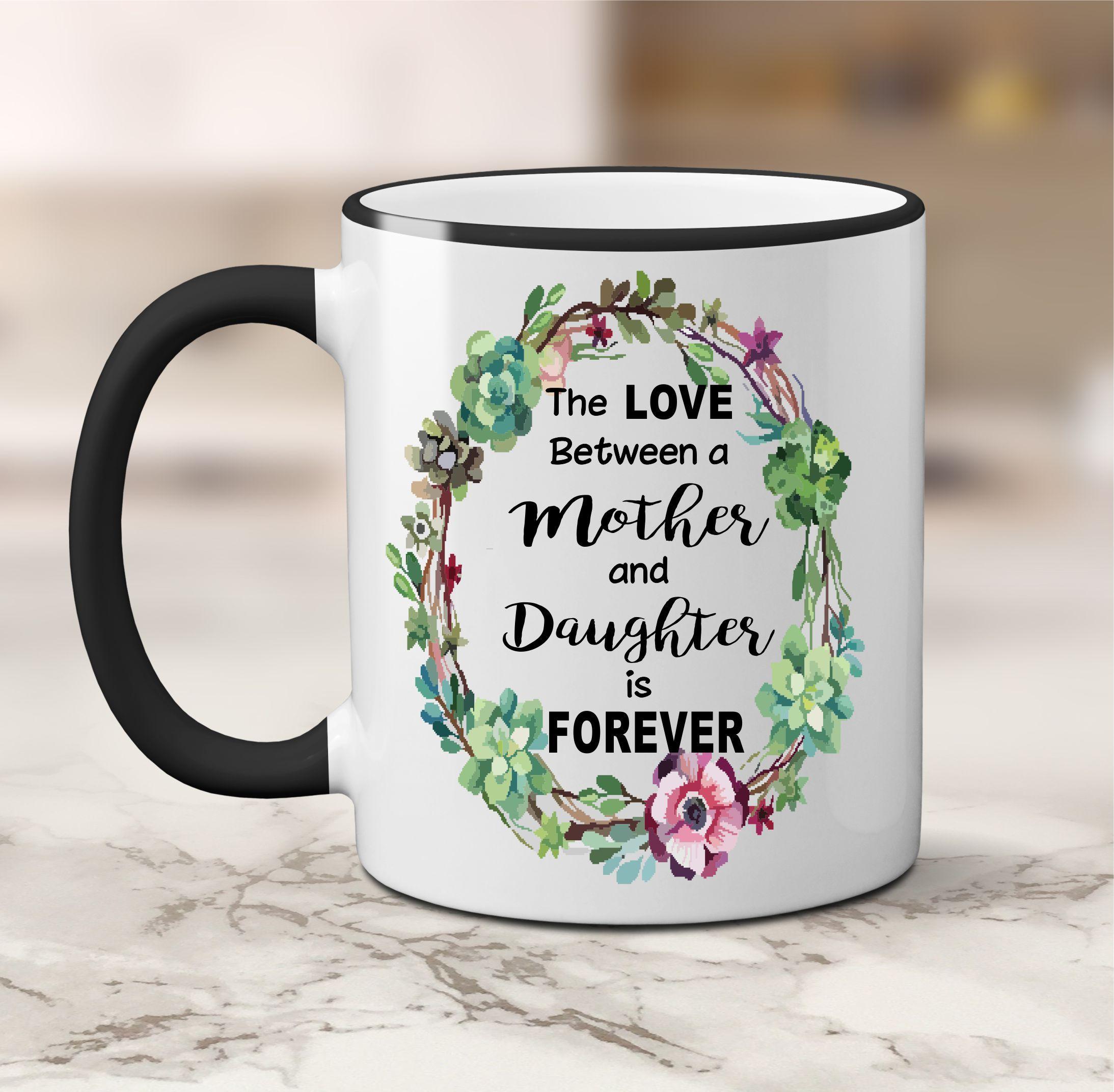 Mom mug daughter mug the love between a mother and