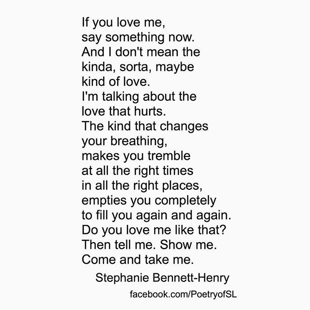 If You Love Me Say Something Now Stephaniebennetthenry Poetry