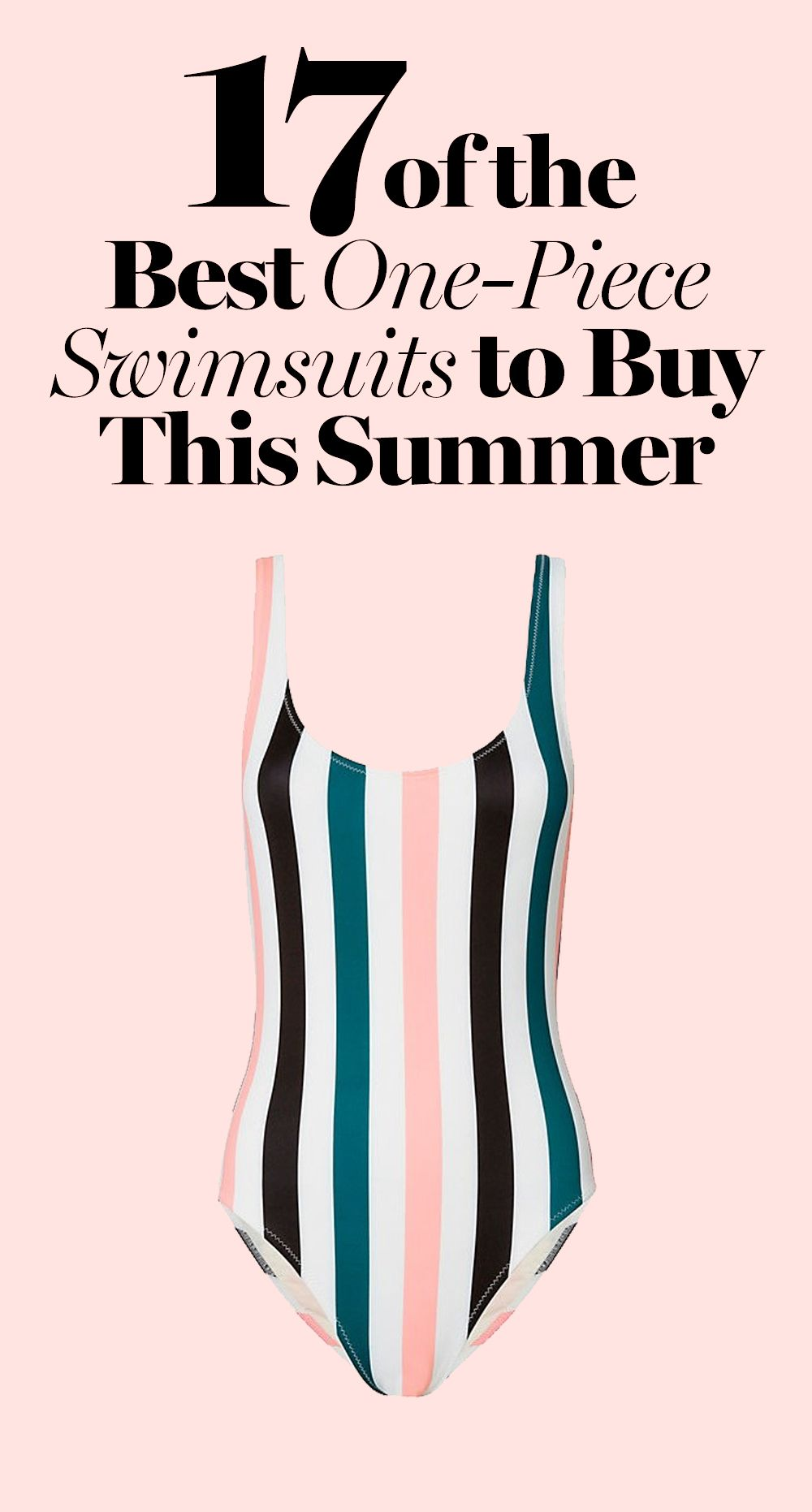 9fdbb7b315 17 of the Best One-Piece Swimsuits for Summer 2017