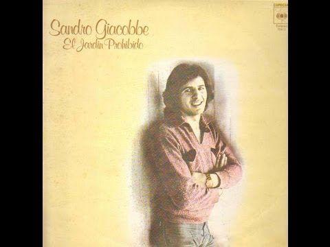Sandro giacobbe el jard n prohibido letra musica for Letra jardin prohibido