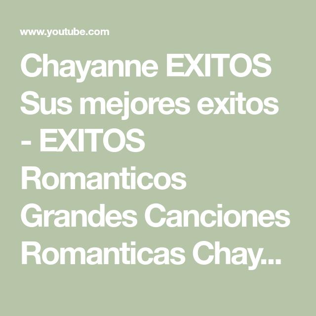 Chayanne Exitos Sus Mejores Exitos Exitos Romanticos Grandes Canciones Romanticas Chayanne Youtube Music Publishing Youtube Social Sites