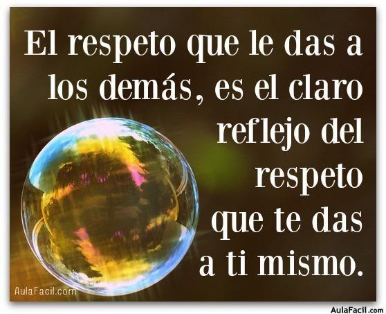 Imágenes Con Frases Y Pensamientos Sobre El Respeto: Respeto A Ti Mismo