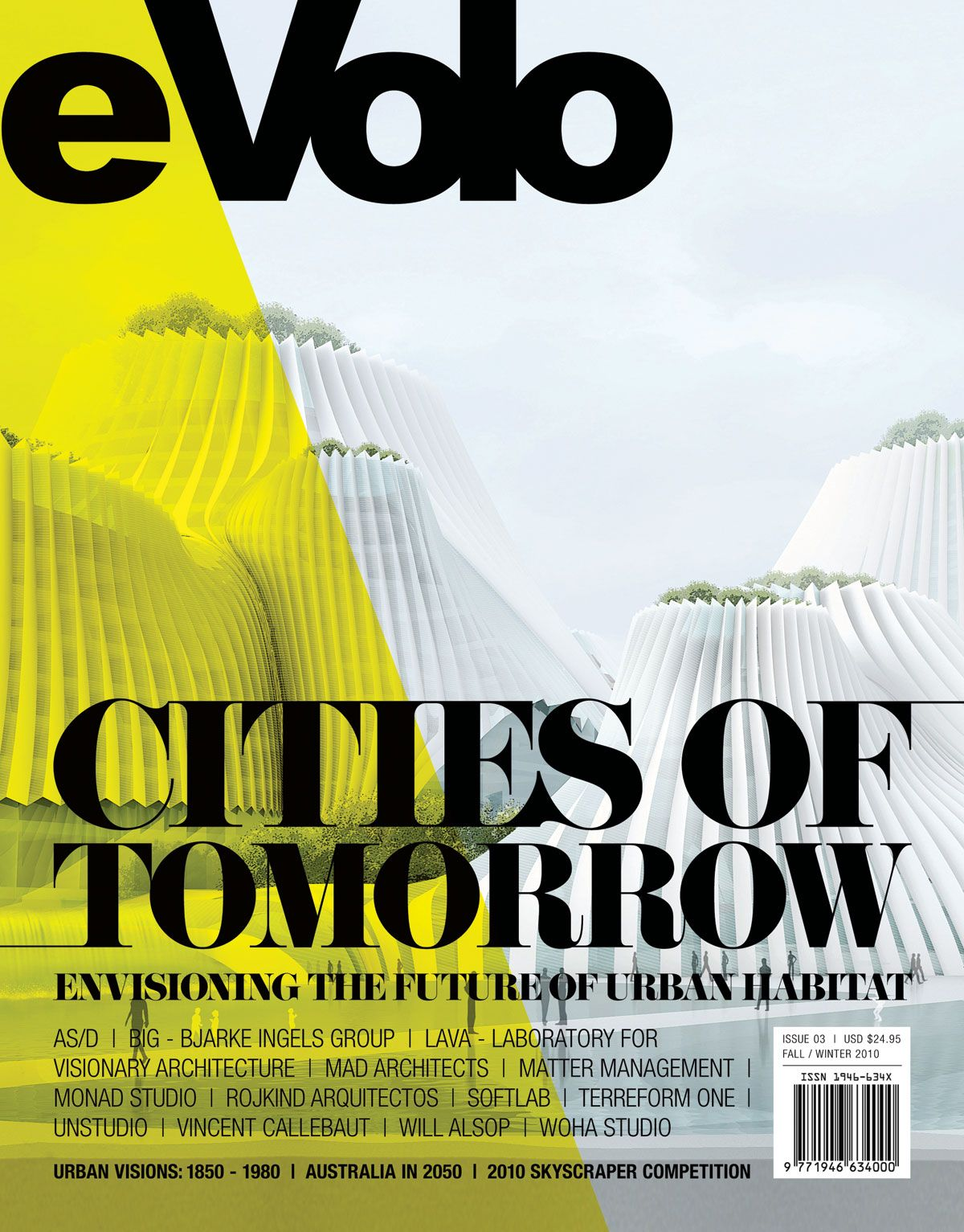 The evolo at the top is interesting because of the for D architecture magazine