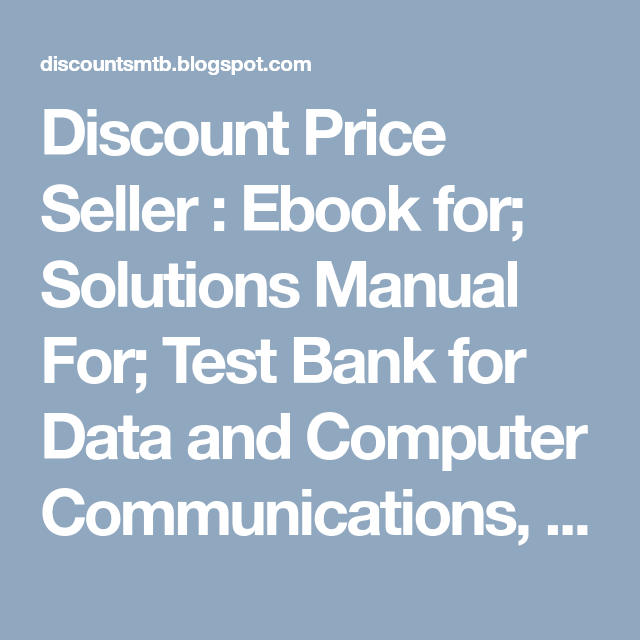 Discount Price Seller Ebook For Solutions Manual For Test Bank