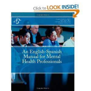 For the Counselor - English Spanish Manual for Mental ...