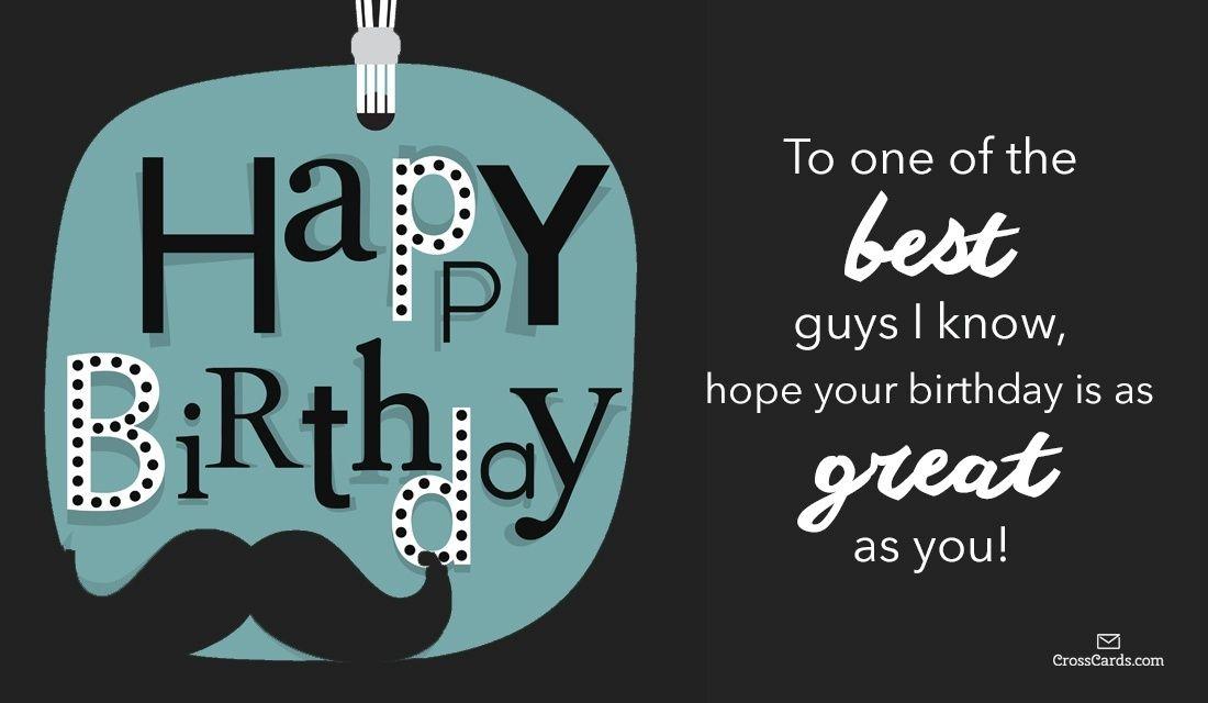 Happy Birthday To A Great Guy Birthdayparty Pinterest