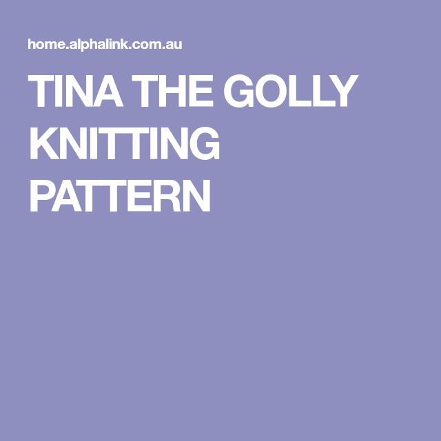 Tina The Golly Knitting Pattern Christmas Knitting Pinterest
