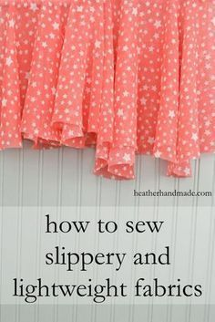 Learn the tips to make those hard fabrics easy to sew You can sew your fancy dress yourself Tips for Sewing Slippery and Lightweight Fabric  Source by chammonds483ch Dres...