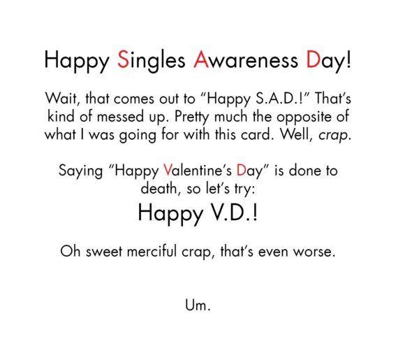 Happy Singles Awareness Day Singles Awareness Day Happy Singles Awareness Day Single And Happy