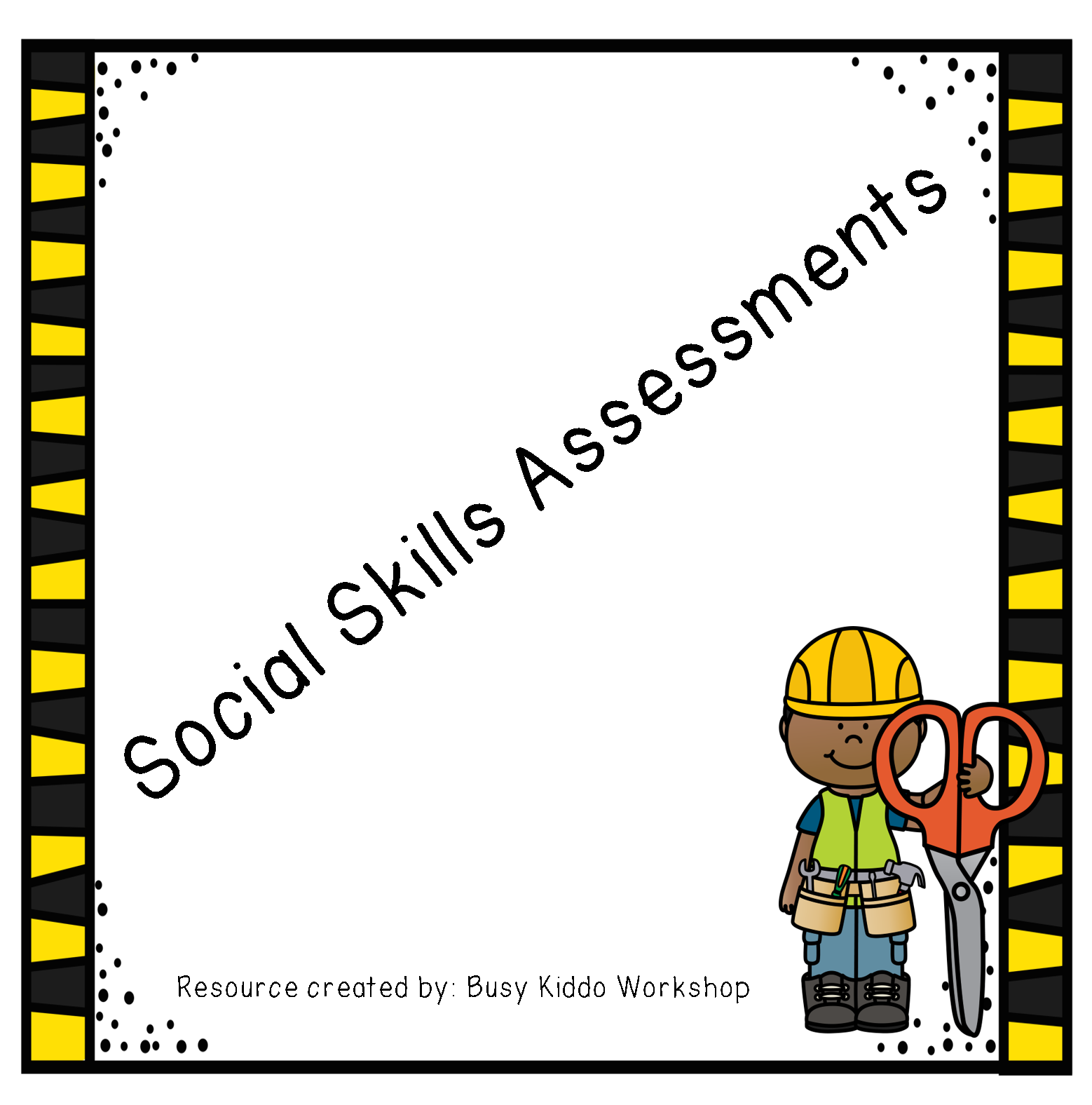 Tons Of Social Skills Assessments