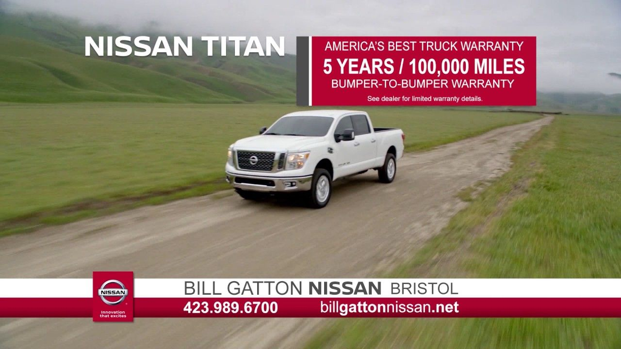 Save big on your next new truck at bill gatton nissan 5 years 100k