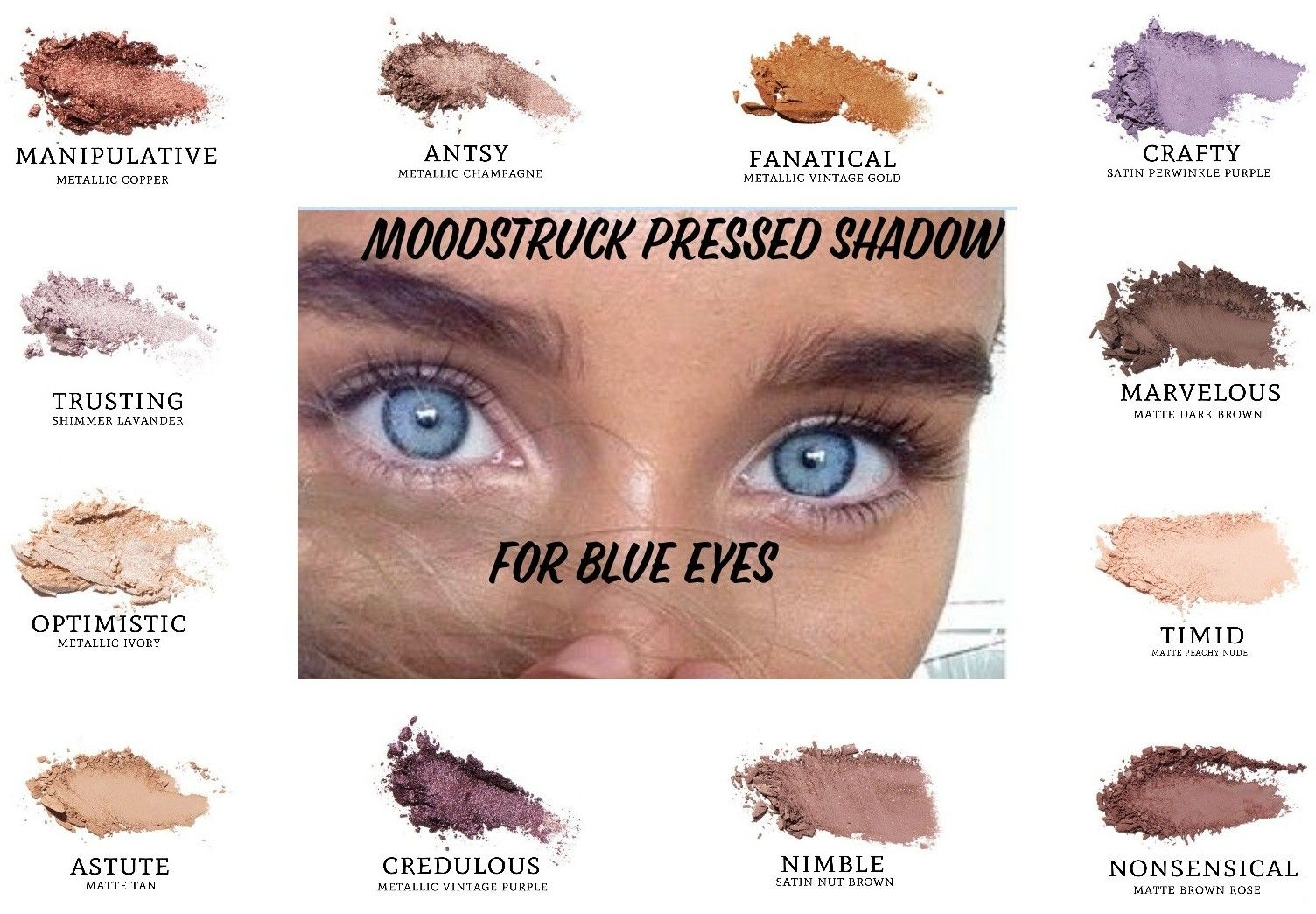 Do You Have Blue Eyes Here Are Some Moodstruck Pressed Shadows Colors That Will Compliment