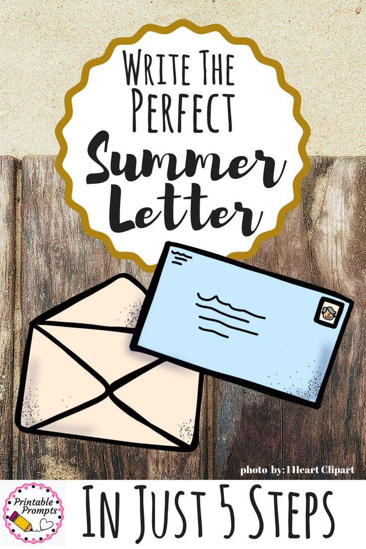 Write The Perfect Summer Letter In Just  Steps  Teacher Students