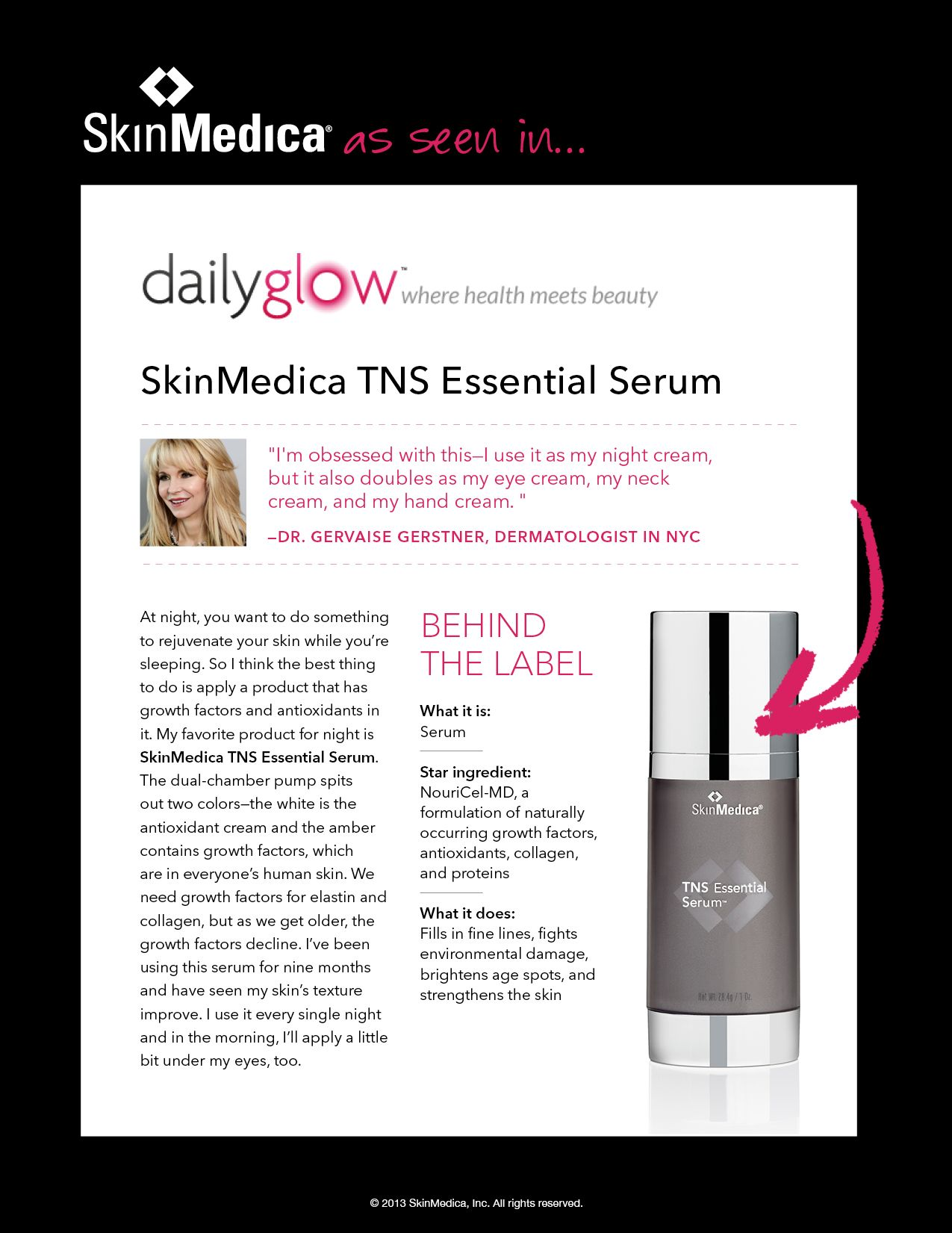 Tns Essential Serum Is The Ultimate Multi Tasker Dr Gervaise Gerstner Tells Daily Glow She Skin Medica Age Defying Skin Care Professional Skin Care Products