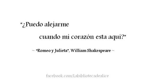 Romeo Y Julieta Frases Buscar Con Google Romeo And Juliet