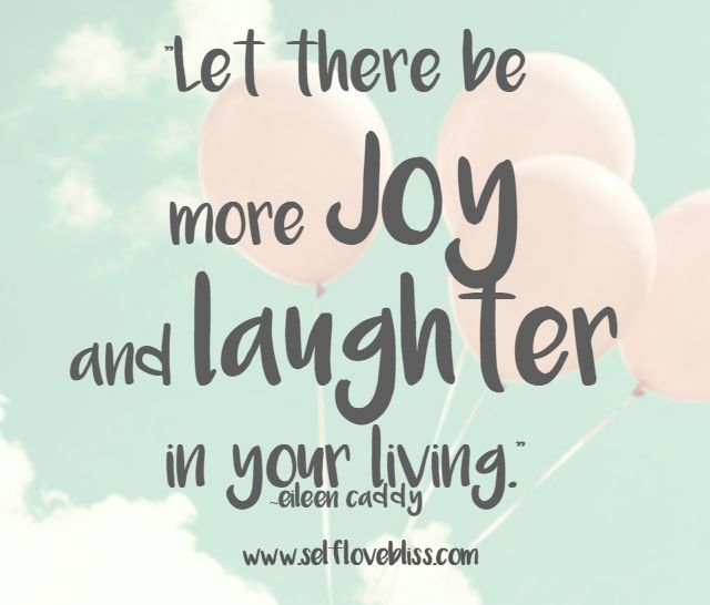 Joy Happiness Laughter Quotes Words Inspiration Positivity Wordstoliveby Words Positivity Healing Vibes