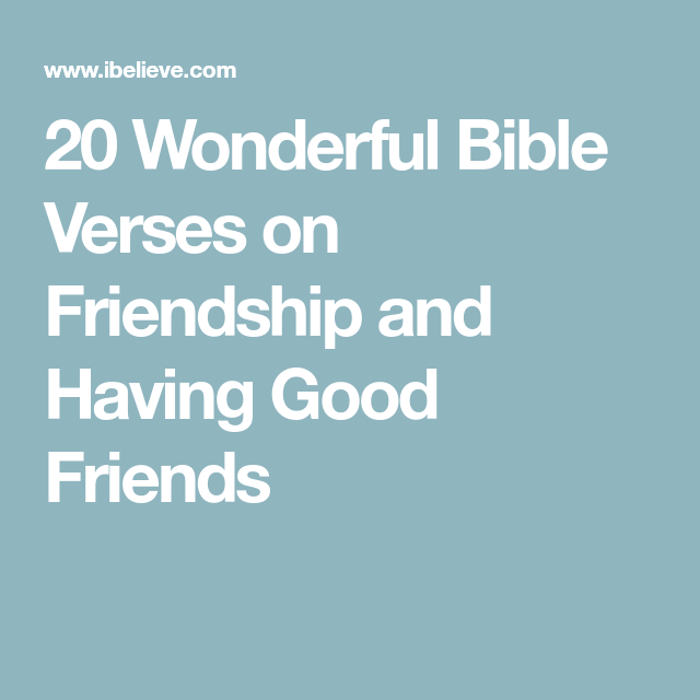 scriptures on relationships with friends