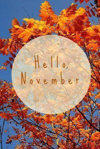 Hello November november hello november november quotes welcome november hello no...#november #quotes