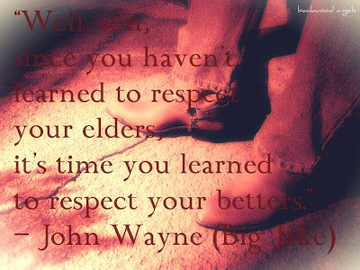 Pin By Backwood Angels On Backwood Angels Quotes Sayings John Wayne Quotes Movie Quotes Funny Quotes