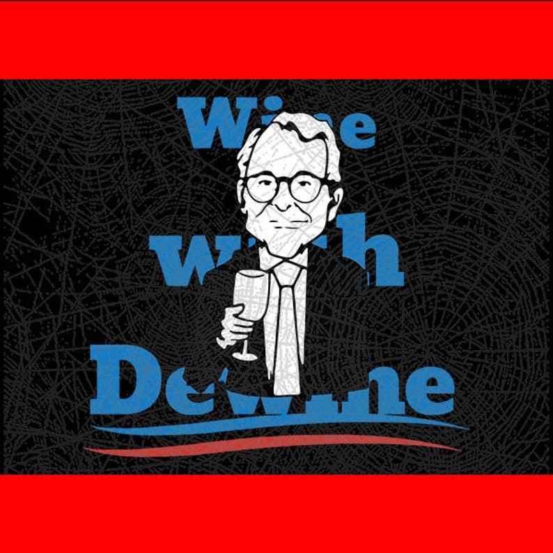 Digital Download Wine With Dewine, Sublimation - I