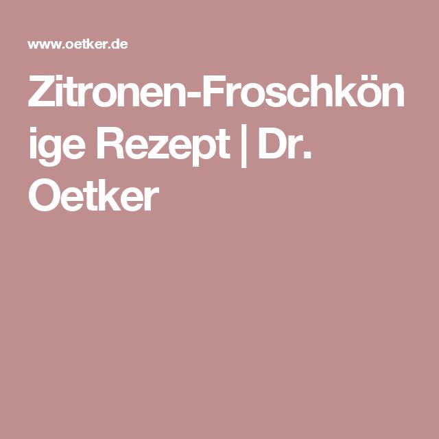 Zitronen-Froschkönige Rezept | Dr. Oetker