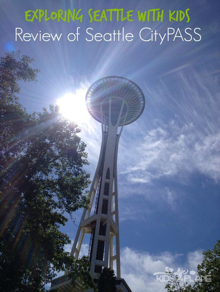 Exploring Seattle with CityPASS | City pass, Family travel ...