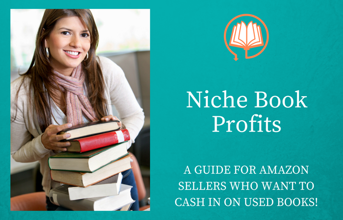Niche Book Profits How To Sell Used Niche Books For A Profit On Amazon Sell Used Books Sell Books On Amazon Amazon Fba Seller