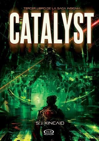 Catalyst (Insignia, 3) - S.J. Kincaid | libros | Pinterest ...