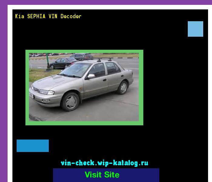 Kia Sephia Vin Decoder Lookup Kia Sephia Vin Number 161033 Kia