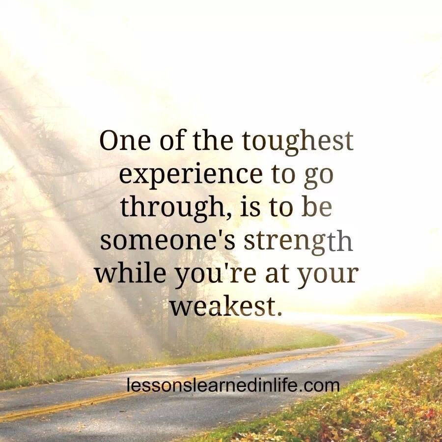 Motivational Quotes About Being Strong: Being Strong For Others