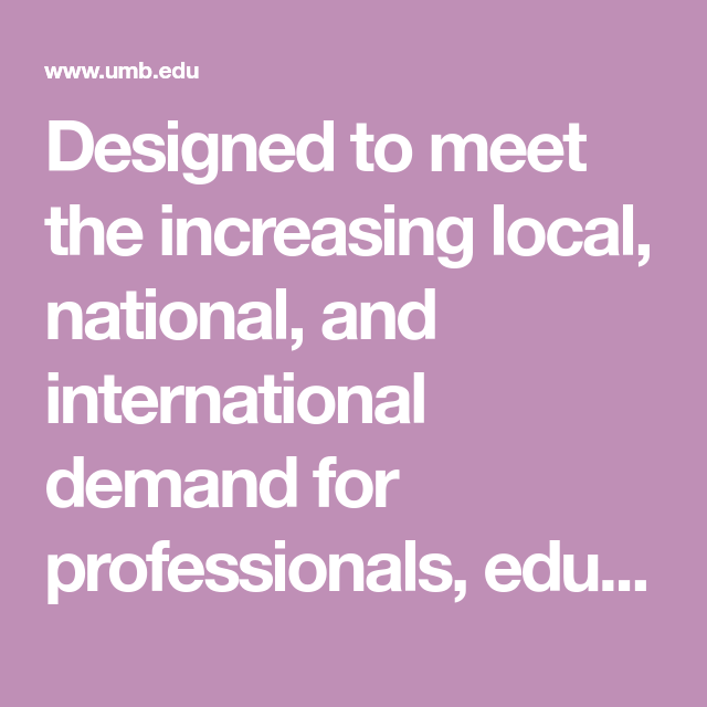 Designed to meet the increasing local, national, and international demand for professionals, educators, and students interested in meeting the challenges of modern multicultural, multilingual societies.