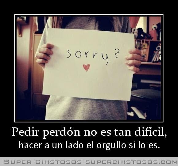 Pedir Perdon No Es Tan Dificil Frases Para Amarse A Sí Mismo Perdoname Pedir Perdón