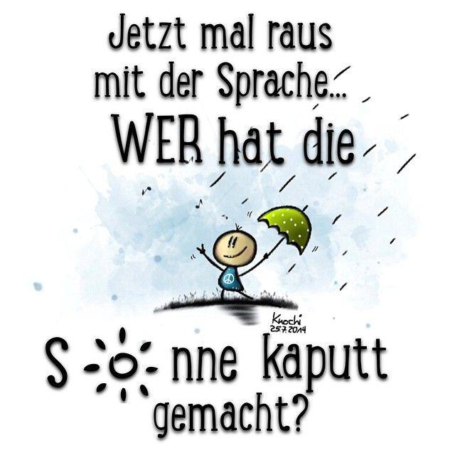 Ooooohweiiiaaaa Wer Wars Regen Schmuddelwetter El
