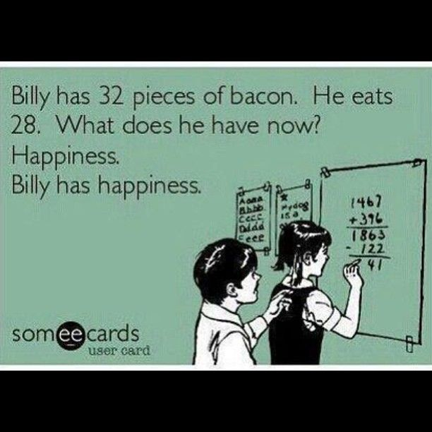 Bacon = happiness