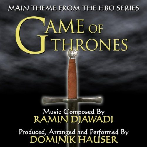 Game Of Thrones - Theme From The HBO Television Series (Ramin Djawadi)