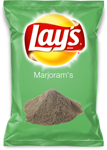 Marjoram's  Marjoram is also a great on potatoes, It could be the next new flavor.