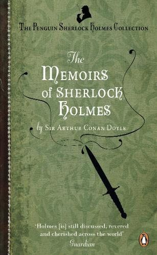 The Memoirs Of Sherlock Holmes (penguin Sherlock Holmes Collection)