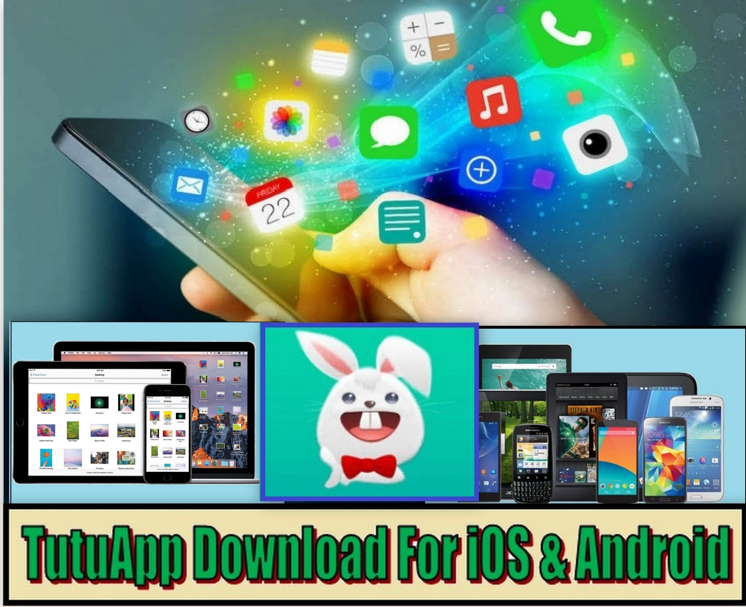 TutuApp is one of the best Appstore for iOS & Android Users It