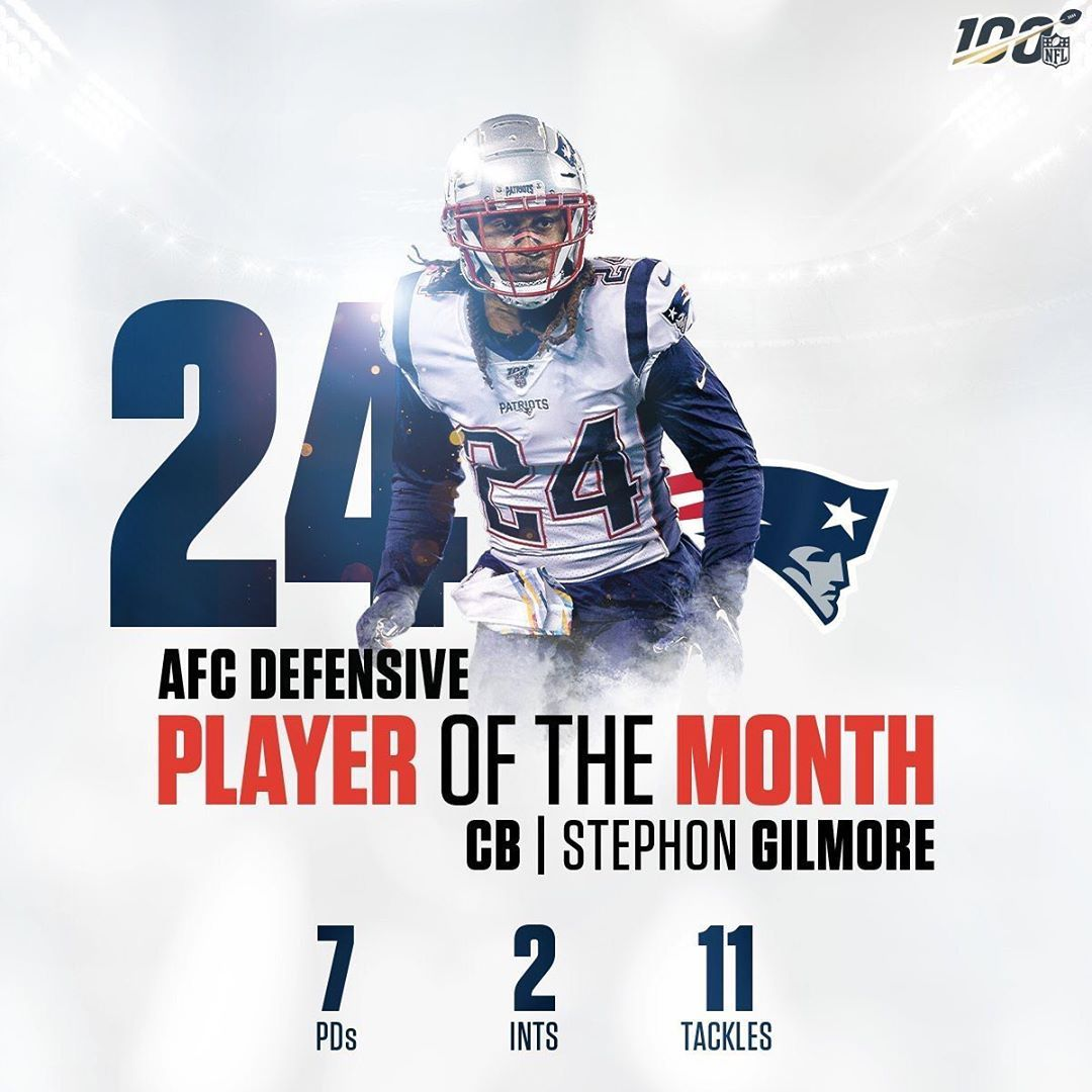Gilly Gilly Congratulations To Stephon Gilmore On Being Named The Afc S Defensive Player Of The Month For The Month Of O Patriots Gilmore New England Patriots