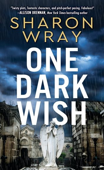 Excerpt & Giveaway One Dark Wish by Sharon Wray